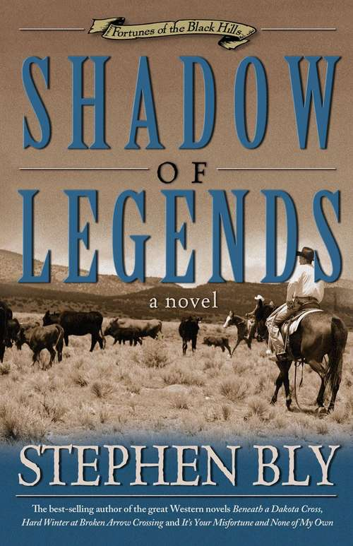 Shadow of Legends (Fortunes of the Black Hills, Book #2)