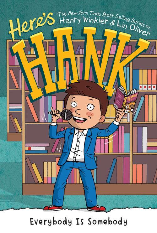 Everybody Is Somebody #12 (Here's Hank #12)