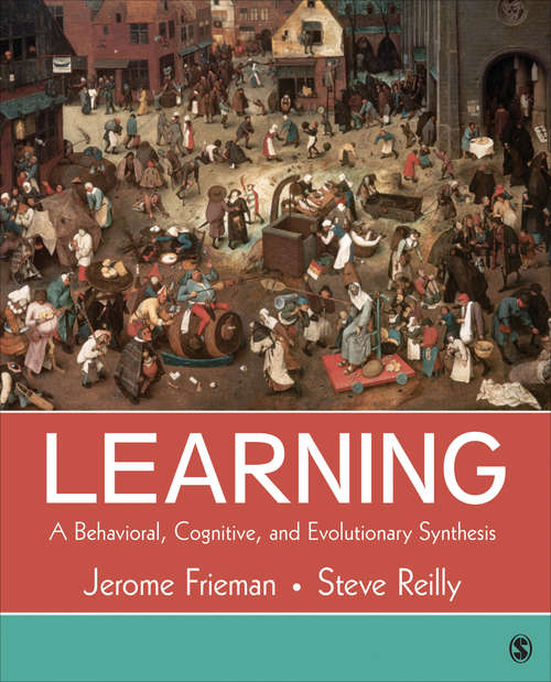 Learning: A Behavioral, Cognitive, and Evolutionary Synthesis