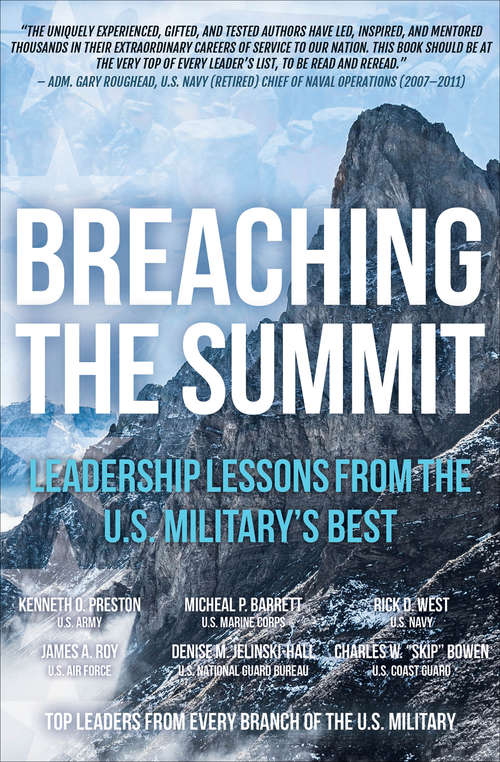 Breaching the Summit: Leadership Lessons from the U.S. Military's Best