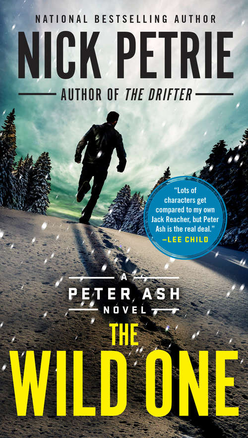 The Wild One (A Peter Ash Novel #5)