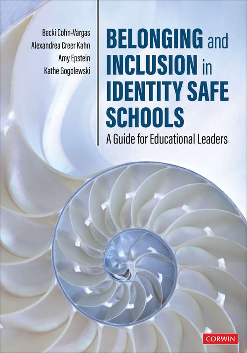 Belonging and Inclusion in Identity Safe Schools: A Guide for Educational Leaders