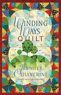 The Winding Ways Quilt (Elm Creek Quilts #12)