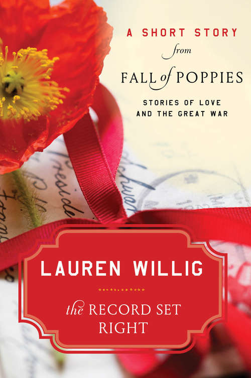 The Record Set Right: Stories of Love and the Great War