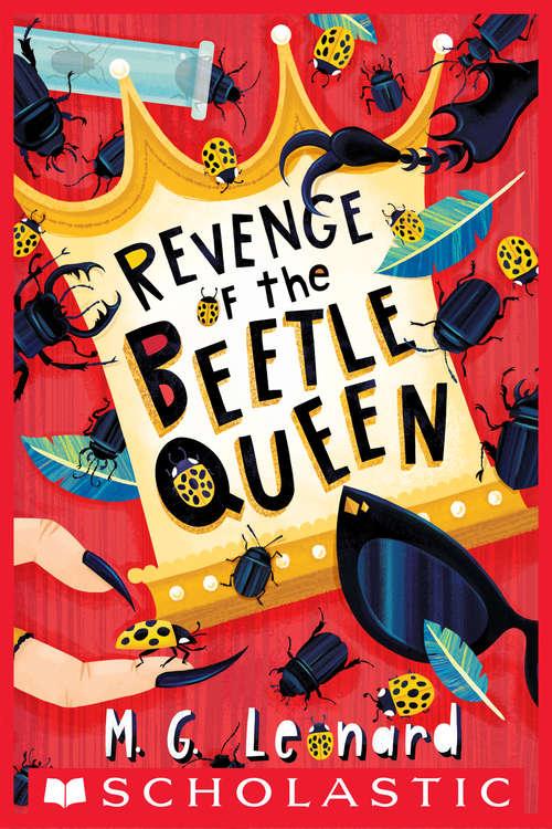 Revenge of the Beetle Queen (Beetle Boy #2)