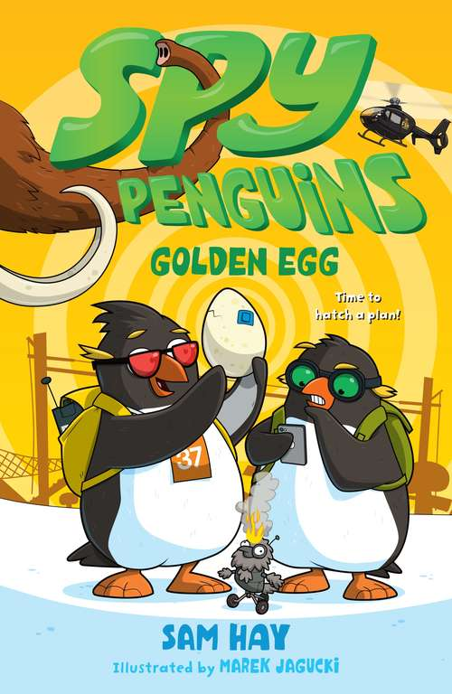 Spy Penguins: Golden Egg (Spy Penguins #3)