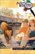 Shroud of the Lion (Accidental Detectives #5)