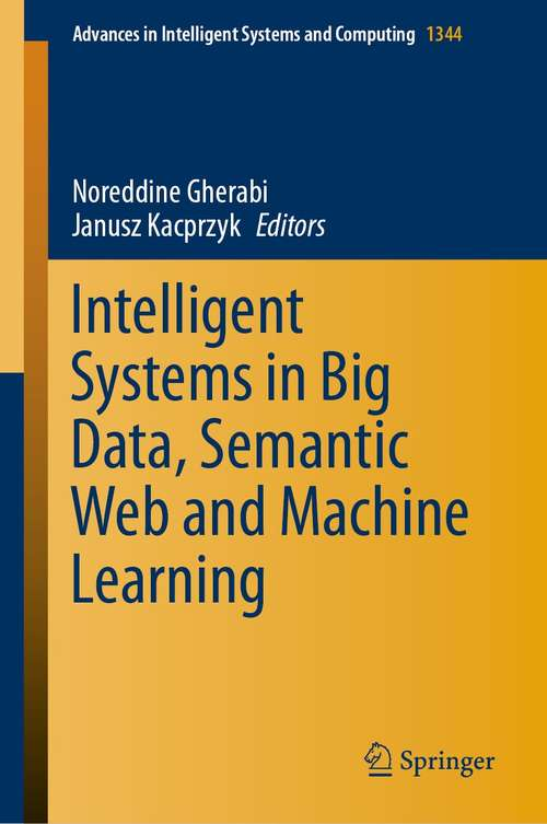 Intelligent Systems in Big Data, Semantic Web and Machine Learning (Advances in Intelligent Systems and Computing #1344)