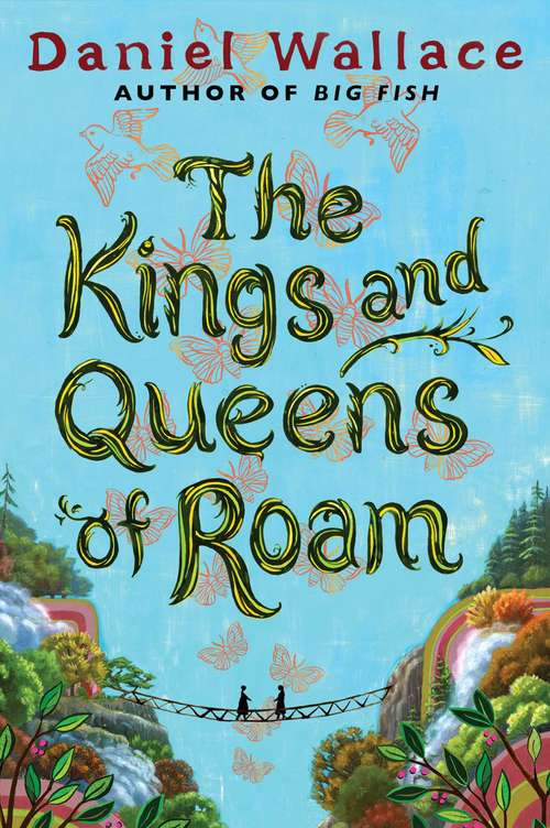 The Kings and Queens of Roam