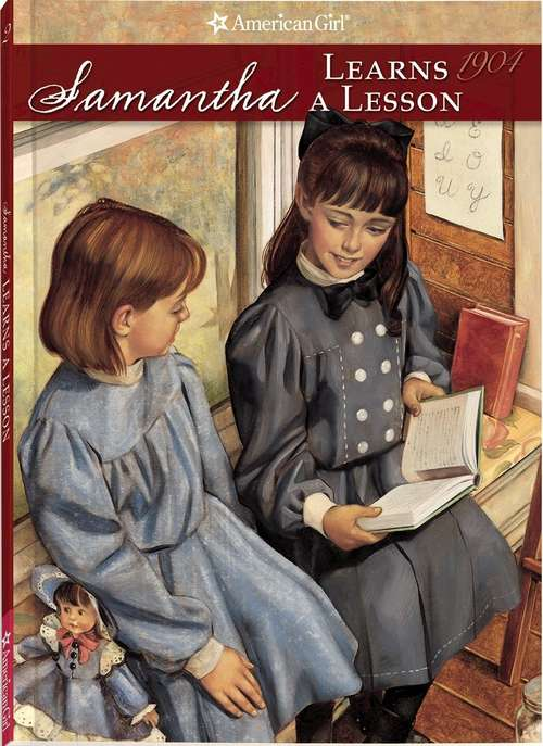 Samantha Learns a Lesson: A School Story (The American Girls Collection)