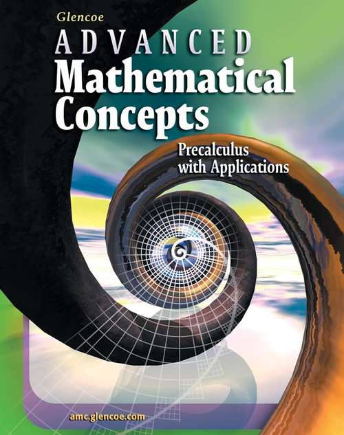 Glencoe Advanced Mathematical Concepts Precalculus with Applications