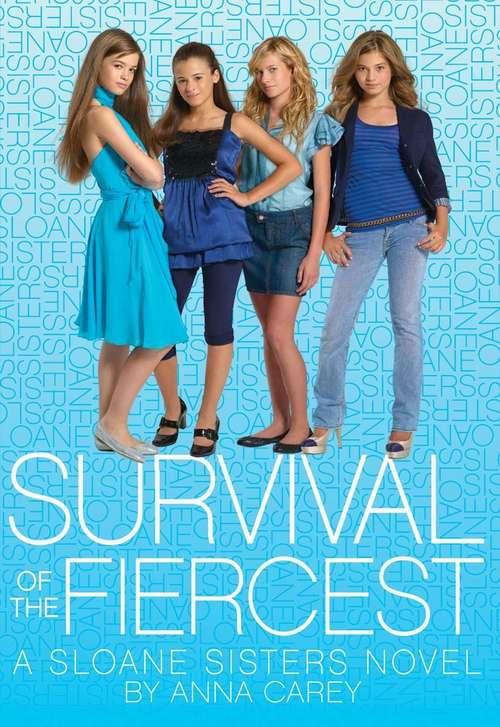 Survival of the Fiercest (Sloane Sisters #2)