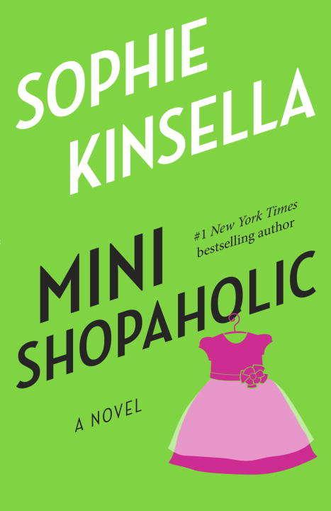 Mini Shopaholic: A Novel (Shopaholic #6)