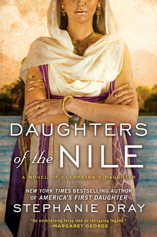 Daughters of the Nile (Cleopatra's Daughter Trilogy #3)