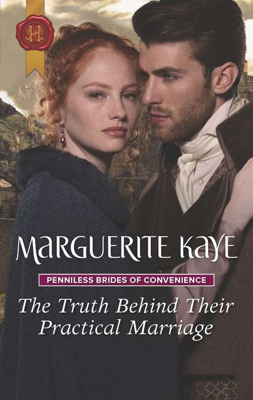 The Truth Behind Their Practical Marriage (Penniless Brides of Convenience #3)
