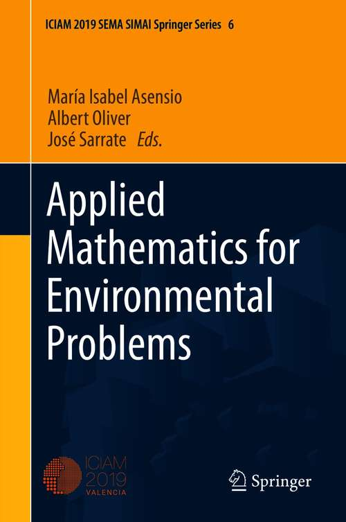 Applied Mathematics for Environmental Problems (SEMA SIMAI Springer Series #6)