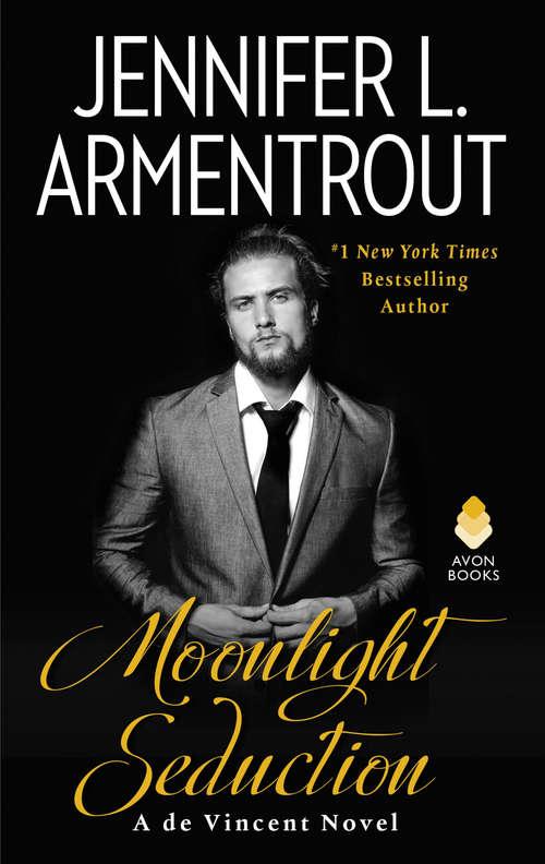 Moonlight Seduction: A de Vincent Novel (de Vincent series #2)
