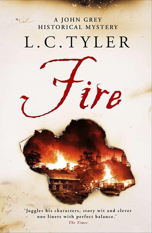 Fire (A John Grey Historical Mystery #4)