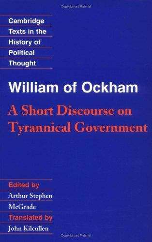 William of Ockham: A Short Discourse on the Tyrannical Government
