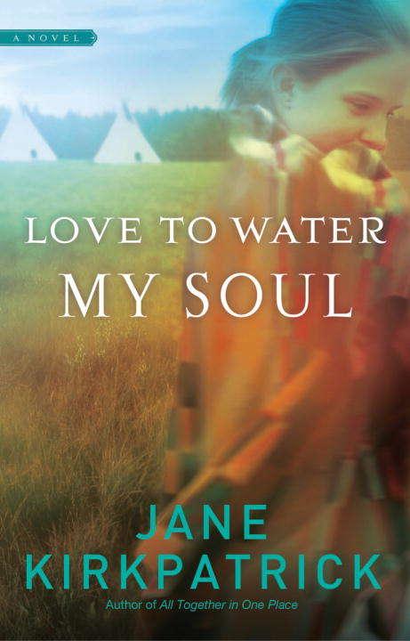 Love to Water My Soul (Dreamcatcher Ser.)