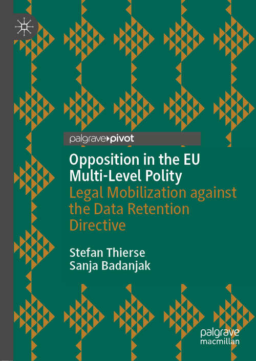 Opposition in the EU Multi-Level Polity: Legal Mobilization against the Data Retention Directive