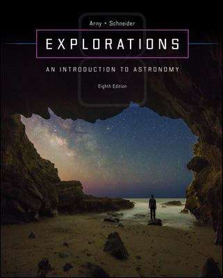 Explorations (Eighth Edition): Introduction to Astronomy