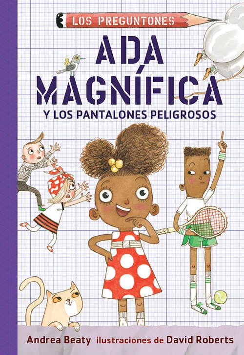 Ada Magnífica y los pnatalones peligrosos