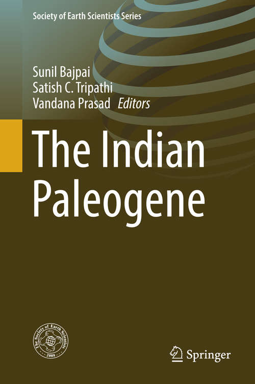 The Indian Paleogene (Society Of Earth Scientists Ser.)