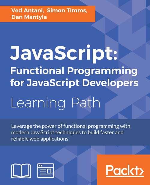 JavaScript: Functional Programming for JavaScript Developers