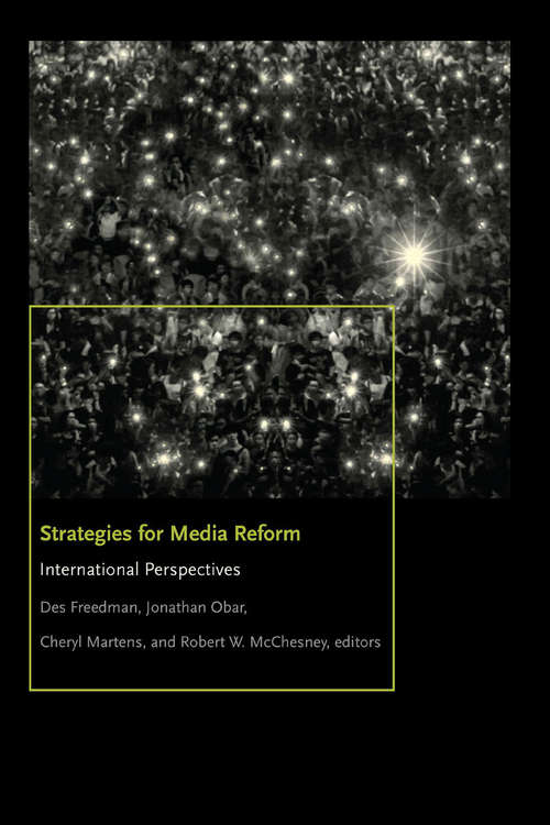 Strategies for Media Reform: International Perspectives