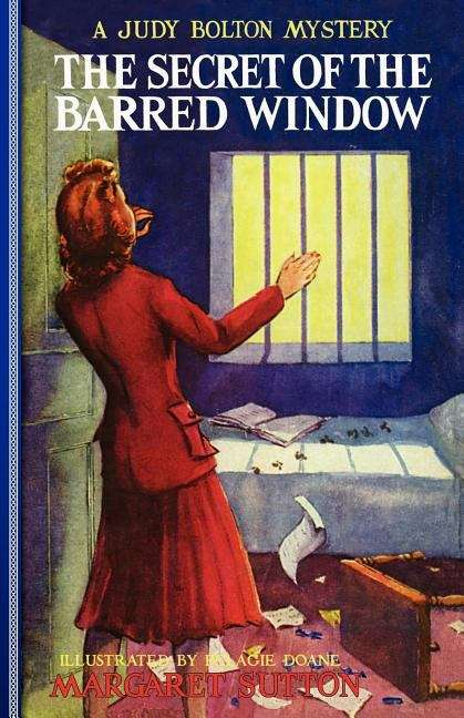 The Secret of the Barred Window (Judy Bolton Mysteries #16)