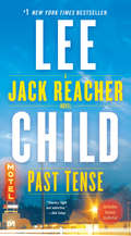 Past Tense: A Jack Reacher Novel (Jack Reacher #23)