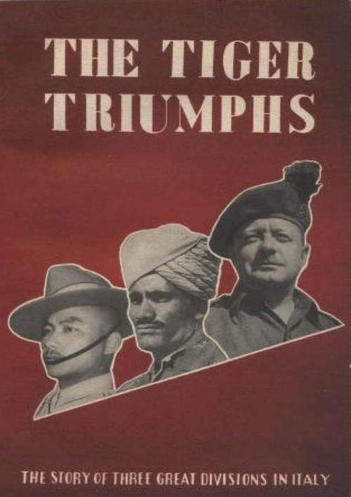 The Tiger Triumphs - The Story Of Three Great Divisions In Italy [Illustrated Edition]