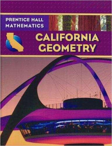Prentice Hall Mathematics: California Geometry