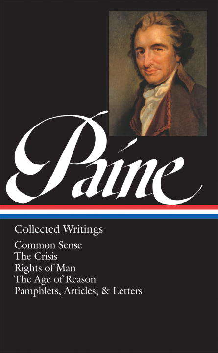 Thomas Paine: Common Sense / The American Crisis / Rights of