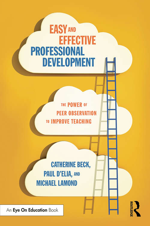 Easy and Effective Professional Development: The Power of Peer Observation to Improve Teaching