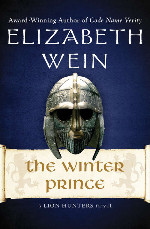 The Winter Prince (The Lion Hunters Novels #1)