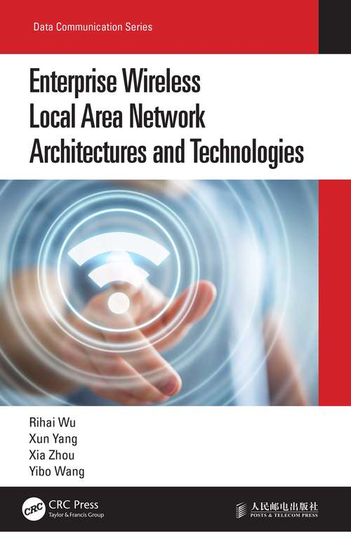 Enterprise Wireless Local Area Network Architectures and Technologies (Data Communication Series)