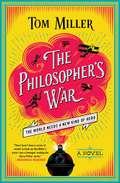 The Philosopher's War: A Novel (The Philosophers Series #2)
