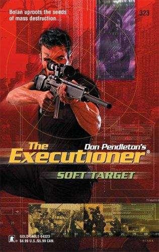 Soft Target (Executioner #323)