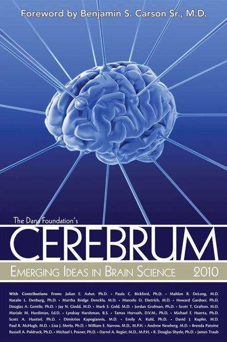 Cerebrum 2010: Emerging Ideas in Brain Science