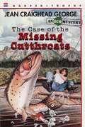 The Case of Missing Cutthroats: An Ecological Mystery