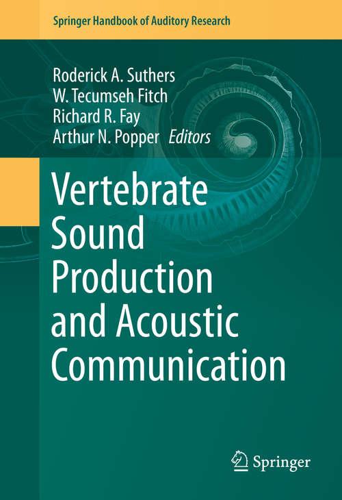 Vertebrate Sound Production and Acoustic Communication