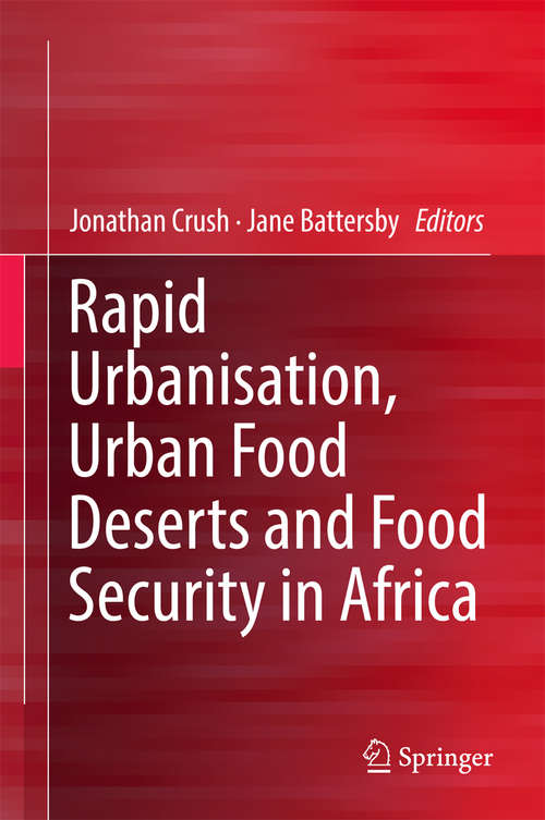 Rapid Urbanisation, Urban Food Deserts and Food Security in Africa