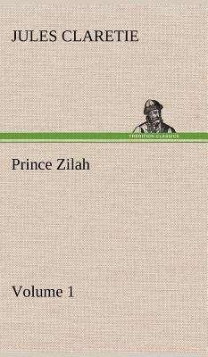 Prince Zilah -- Volume 1