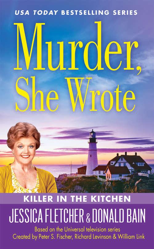 Murder, She Wrote: Killer in the Kitchen (Murder She Wrote #43)