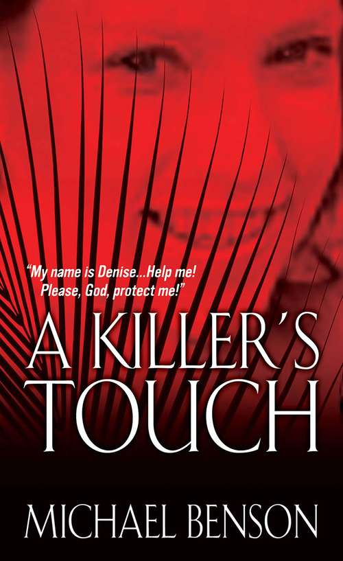 A Killer's Touch: Watch Mommy Die; A Killer's Touch; A Knife In The Heart
