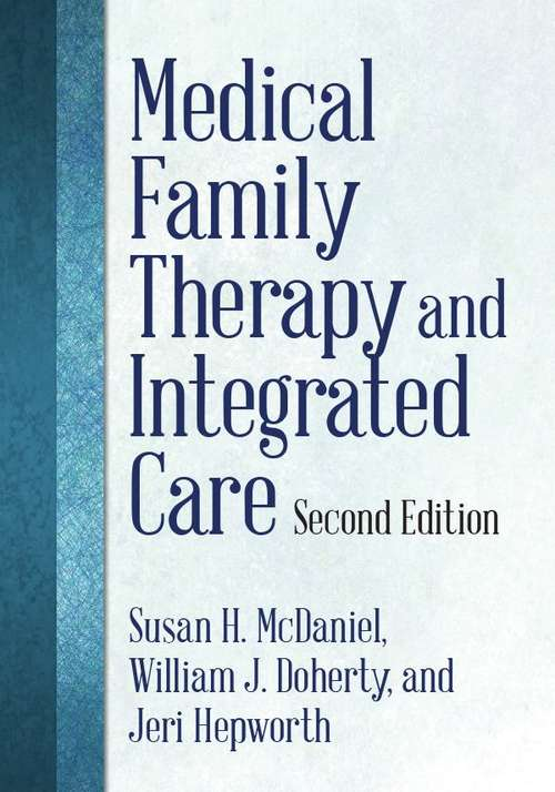 Medical Family Therapy and Integrated Care (Second Edition)