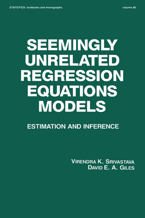 Seemingly Unrelated Regression Equations Models: Estimation and Inference