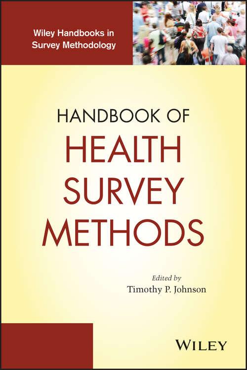 Handbook of Health Survey Methods